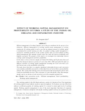 EFFECT OF WORKING CAPITAL MANAGEMENT ON PROFITABILITY OF FIRMS: A STUDY OF THE INDIAN OIL DRILLING AND EXPLORATION INDUSTRY by Dr. Anupam Jain