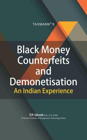 Black Money Counterfeits and Demonetisation