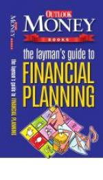 The Layman's Guide To Financial Planning