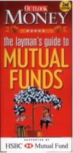 The Layman's Guide To Mutual Funds