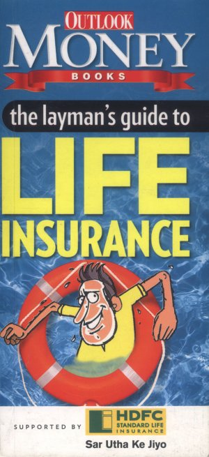 The Layman's Guide To Life Insurance