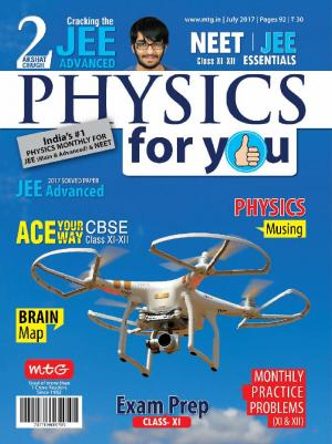 Physics For You- July 2017