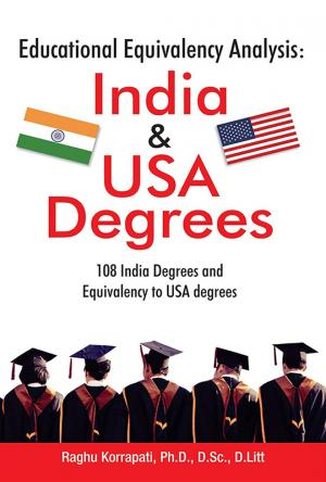 Educational Equivalency Analysis: India & USA Degrees : 108 India Degrees and Equivalency to USA   degrees