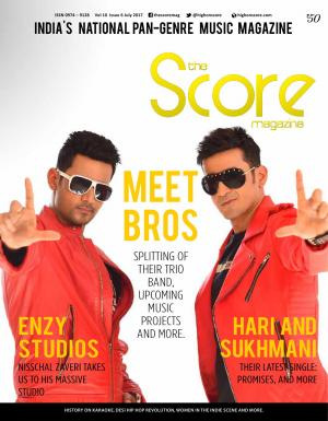 The Score Magazine July 2017 Issue!