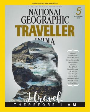 National Geographic Traveller India - July 2017 • Vol 6 • Issue 1