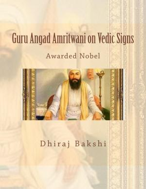 Guru Angad Amritwani on Vedic Signs