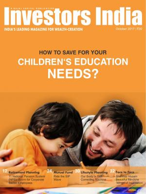 HOW TO SAVE FOR YOUR CHILDREN'S EDUCATION NEEDS?