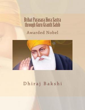 Brihat Parasara Hora Sastra through Guru Granth Sahib