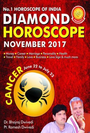 Diamond Monthly Horoscope - Cancer - November 2017