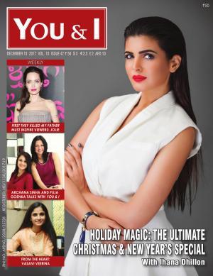 December 18, 2017- Issue-47 - Ihana Dhillon