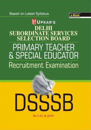 Delhi SSSB Primary Teacher & Special Educator Recruitment Examination