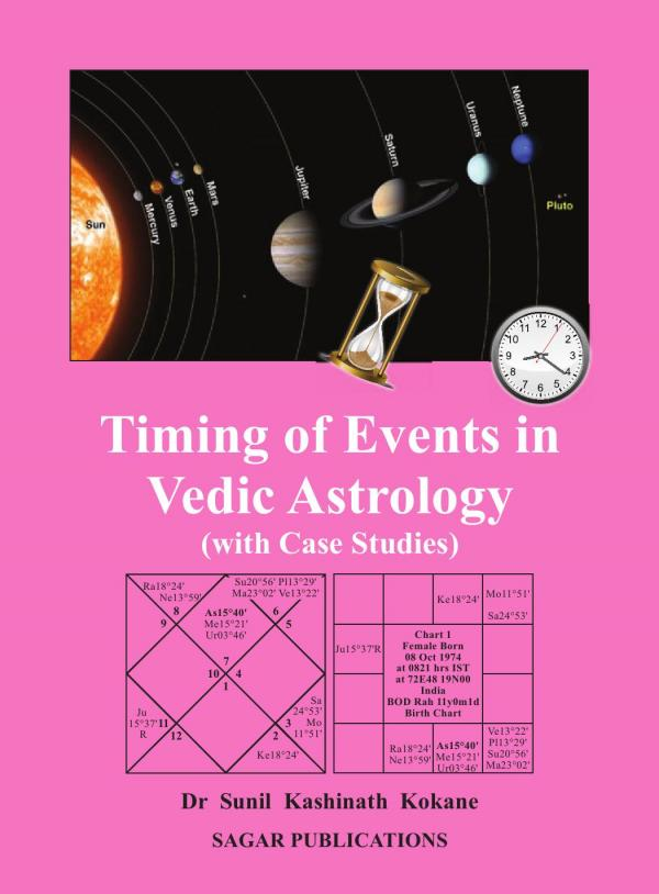Timing Of Events In Vedic Astrology (with Case Studies) e