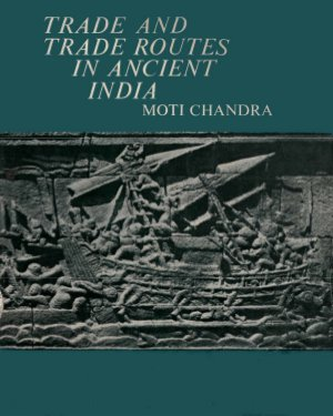 Trade and Trade Routes in Ancient India - Read on ipad, iphone, smart phone and tablets.