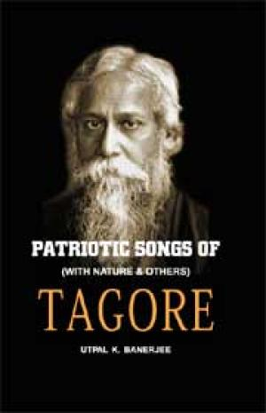Patriotic Songs of Tagore: with Nature and others - Read on ipad, iphone, smart phone and tablets.
