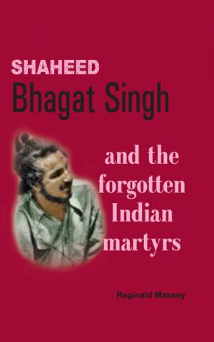 Shaheed Bhagat Singh and the forgotten Indian martyrs - Read on ipad, iphone, smart phone and tablets.
