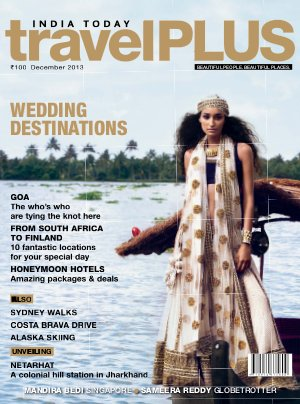 India Today Travel Plus- December 2013