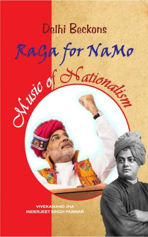 Delhi Beckons : Raga for NAMO - Read on ipad, iphone, smart phone and tablets.