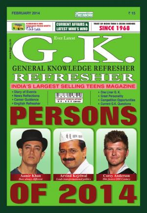 GENERAL KNOWLEDGE REFRESHER - FEBRUARY 2014