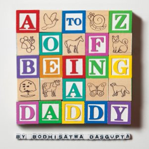 A-Z of being a Daddy - Read on ipad, iphone, smart phone and tablets