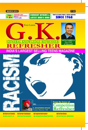 GENERAL KNOWLEDGE REFRESHER MARCH 2014 - Read on ipad, iphone, smart phone and tablets.