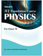 Goyal's IIT  FOUNDATION COURSE PHYSICS