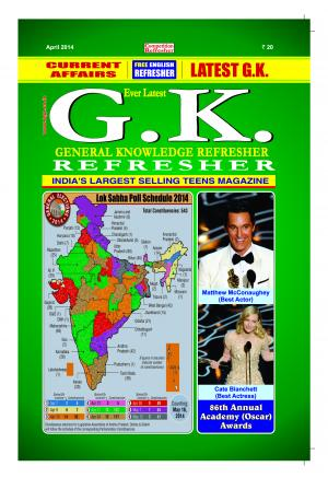 GENERAL KNOWLEDGE REFRESHER APRIL 2014