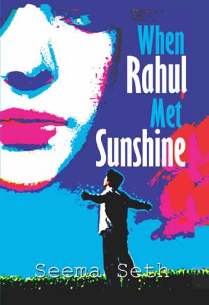 When Rahul Met Sunshine - Read on ipad, iphone, smart phone and tablets.