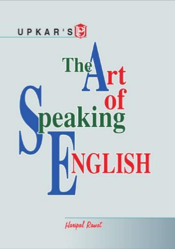 The Art of Speaking  English