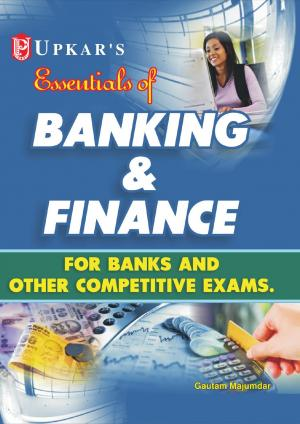 Banking & Finance (For Banks and Other Competitive Exams.)