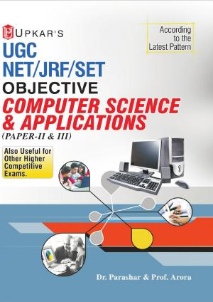 UGC NET/JRF/SET Objective Computer Science & Aplications (Paper II & III) - Read on ipad, iphone, smart phone and tablets
