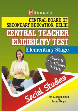 Central Teacher Eligibility Test Elementary Stage (Paper-II) (For Classes VI-VIII) Social Studies - Read on ipad, iphone, smart phone and tablets