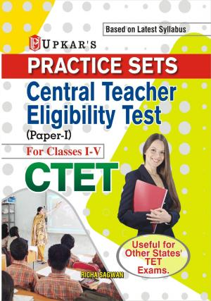 Practice Sets CTET (Paper-I) (For Classes I-V) - Read on ipad, iphone, smart phone and tablets