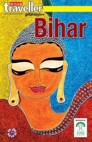 Outlook Traveller Getaways - Bihar Guide