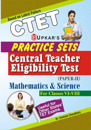 Practice Sets CTET (Paper-II) Mathematics & Science (For Classes VI-VIII) - Read on ipad, iphone, smart phone and tablets