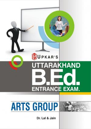 Uttarakhand B.Ed. Entrance Examination (Arts  Group) - Read on ipad, iphone, smart phone and tablets