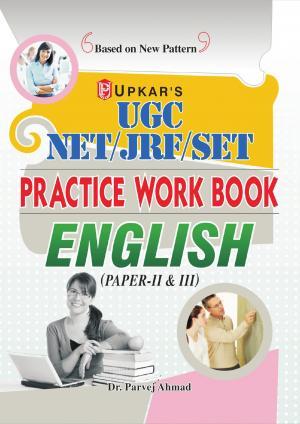 UGC-NET/JRF/SET Practice Work Book English (Paper II & III)