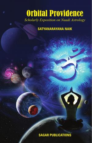OrbitalProvidence(Scholarly Exposition on Naadi Astrology) - Read on ipad, iphone, smart phone and tablets.