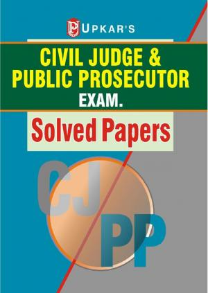 Civil Judge & Public Prosecutor Exam. Solved Papers