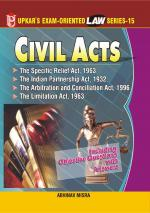 Law Series 15: Civil Acts (The Specific Relief Act,1963, The Indian Partnership Act,1932 The Arbitration and Concilation Act,1996 The Limitation Act,1963