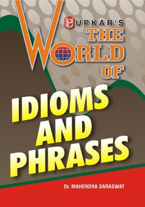 The World of Idioms and Phrases (Eng.-Eng.)