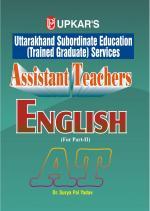 Uttarakhand Subordinate Education (Trained Graduate) Services Assistant Teachers English (For Part-II)