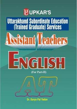 Uttarakhand Subordinate Education (Trained Graduate) Services Assistant Teachers English (For Part-II) - Read on ipad, iphone, smart phone and tablets