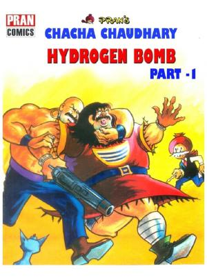 CHACHA CHAUDHARY AND HYDROGEN BOMB PART 1 - Read on ipad, iphone, smart phone and tablets.