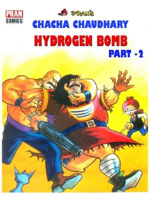 CHACHA CHAUDHARY AND HYDROGEN BOMB PART 2 - Read on ipad, iphone, smart phone and tablets.