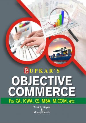 Objective Commerce (For CA, ICWA, CS, MBA, M.Com. etc.) - Read on ipad, iphone, smart phone and tablets