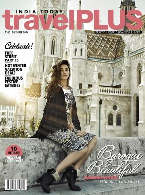 India Today Travel Plus- December 2014