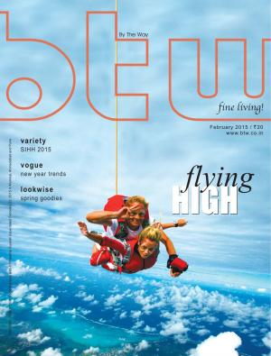 "BTW (by the way) – ""fine living!"" Magazine - Read on ipad, iphone, smart phone and tablets."