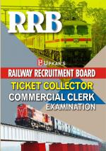 R.R.B.Ticket Collector/Commercial Clerk