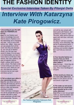 The Fashion Identity Interview With Katarzyna Kate Pirogowic Taken By Pitanjal Datta - Read on ipad, iphone, smart phone and tablets.