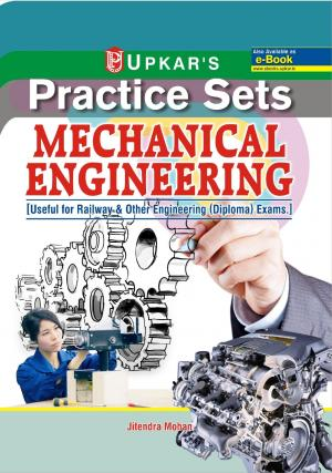 Practice Sets MECHANICAL Engineering [useful for Railway & Other engineering (Diploma) exams.] - Read on ipad, iphone, smart phone and tablets